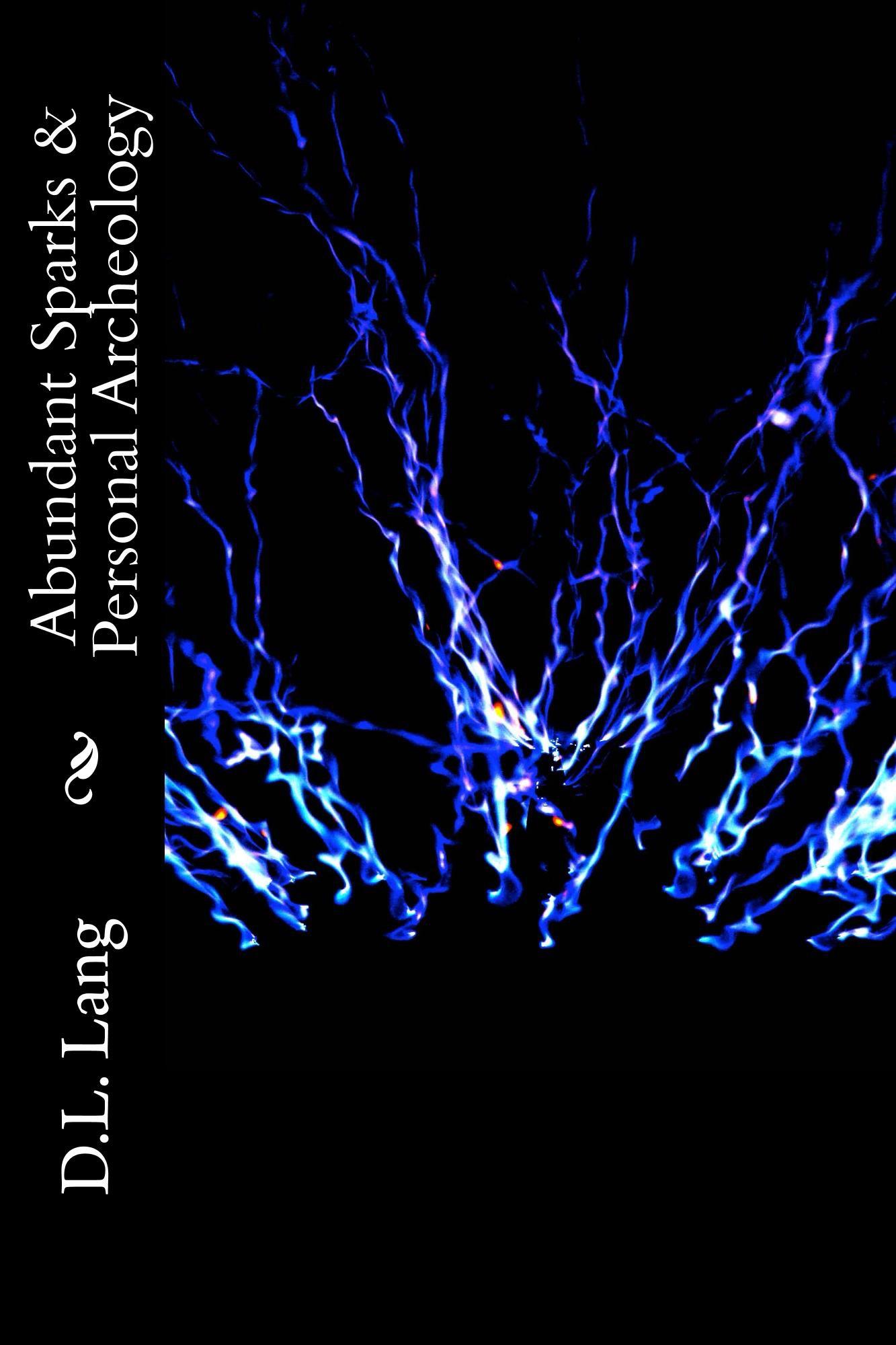 Abundant Sparks & Personal Archeology