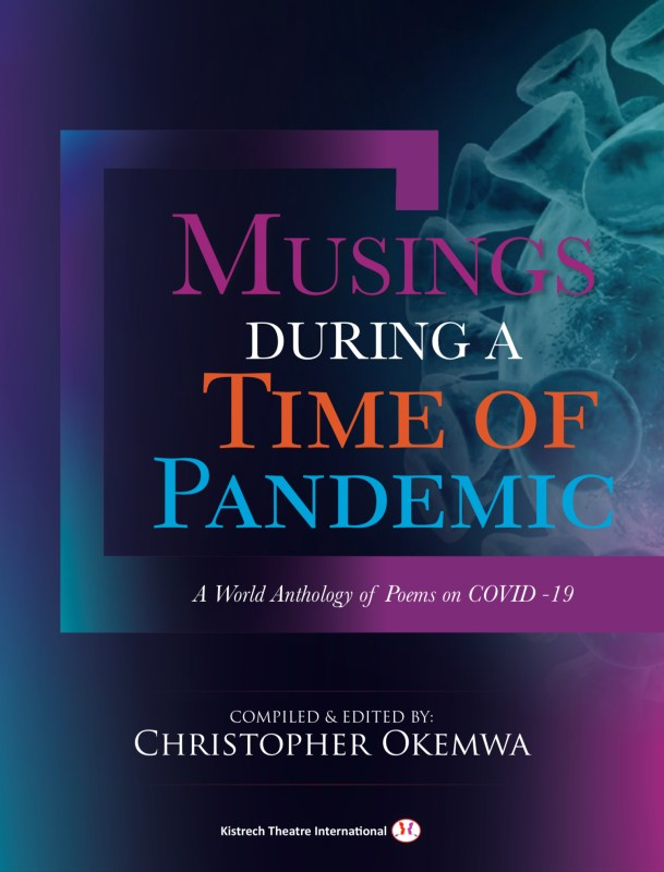 Musings During a Time of Pandemic: A World Anthology of Poems on COVID-19