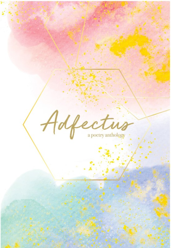 Adfectus: A Poetry Anthology