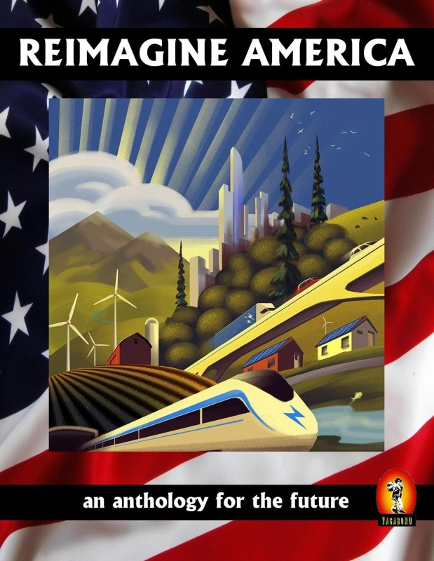 Reimagine America: an anthology for the future