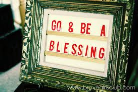 Go Be a Blessing