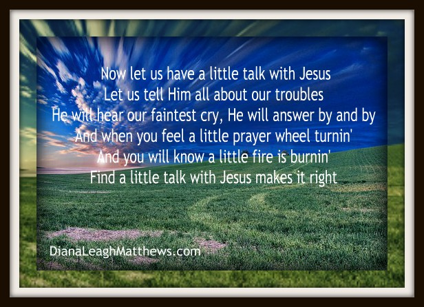 Behind the Song: Just a Little Talk with Jesus