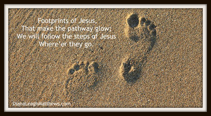 Behind the Hymn: Footprints of Jesus