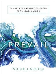 Book Review: Prevail: 365 Days of Enduring Strength from God's Word