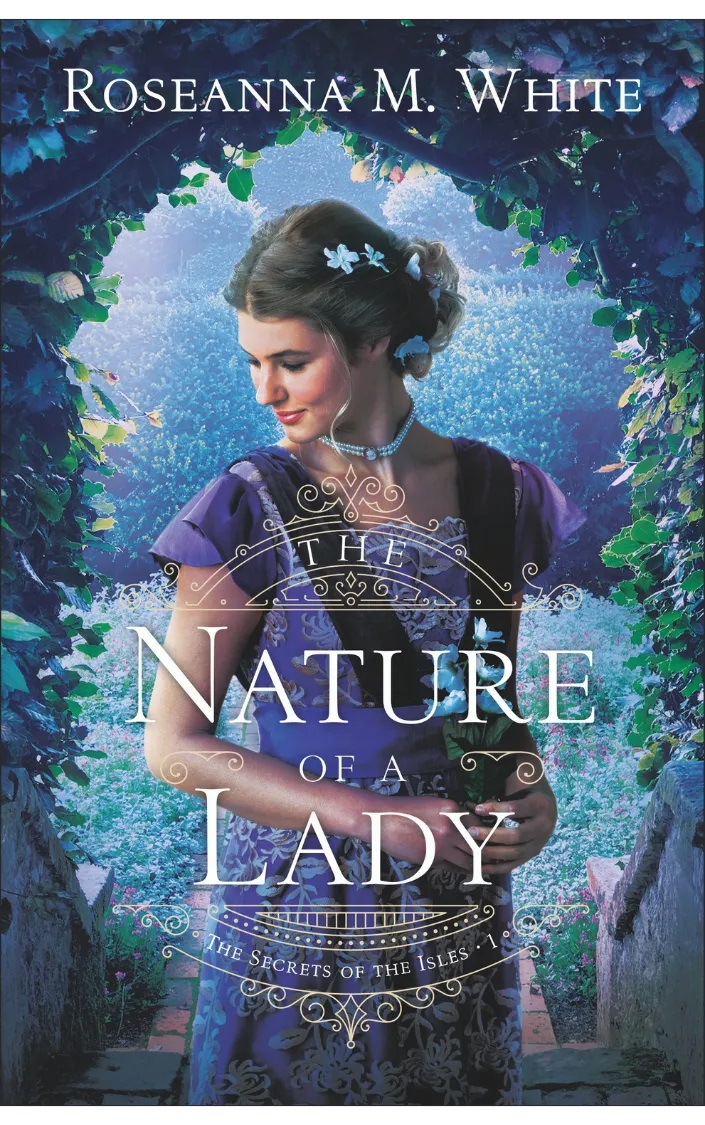 Book Review: Nature of a Lady by Roseanna White