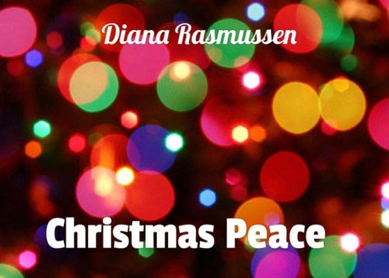 Christmas Peace by Diana Rasmussen