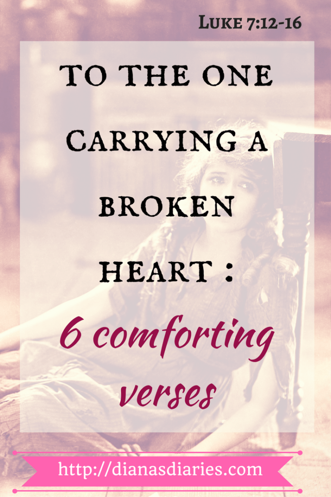 6 verses and a message for a broken heart