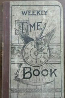picture of an old notebook with a picture of a watch face and the words weekly time book written on the front cover