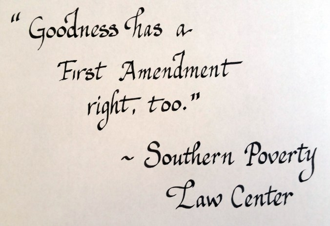 Goodness has a First Amendment right, too. Southern Poverty Law Center