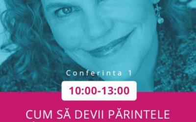 Cum să devii un părinte blând – Conferința Laura Markham (live blogging)