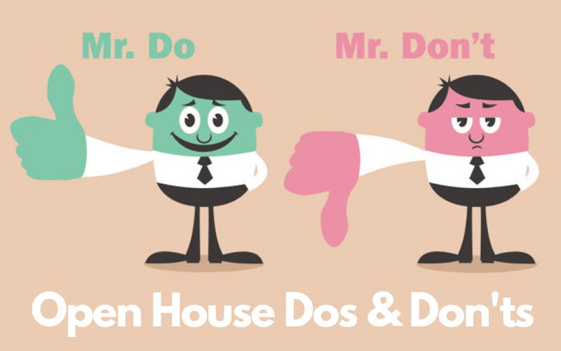 Open house dos & Don'ts