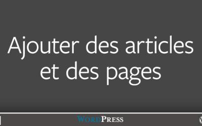 Ajouter des articles ou des pages
