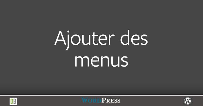 Les menus dans WordPress