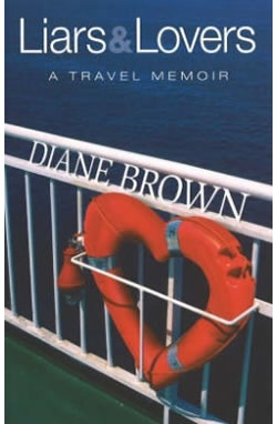 Liars & Lovers: A Travel Memoir