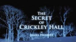 tcthe_secret_of_crickley_hall_titlecard