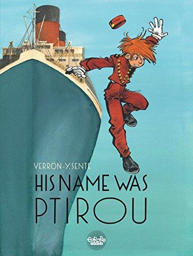 His Name Was Ptirou