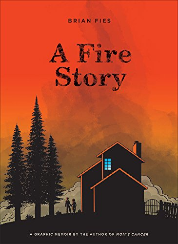 A Fire Story