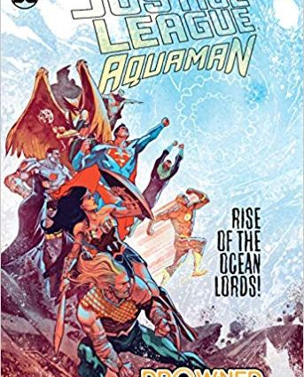 Justice League Aguaman Drowned Earth