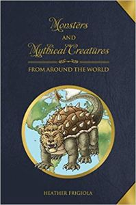Monsters and Mythical Creatures from around the World