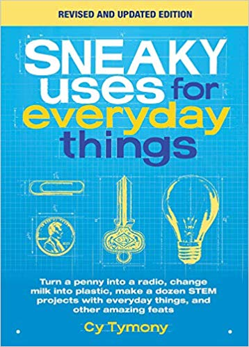 Sneaky Uses for Everyday Things Revised Edition