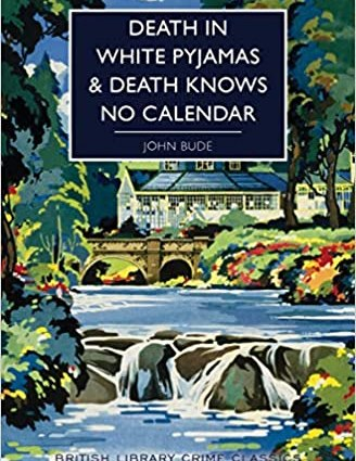 Death in White Pyjamas & Death Knows No Calendar