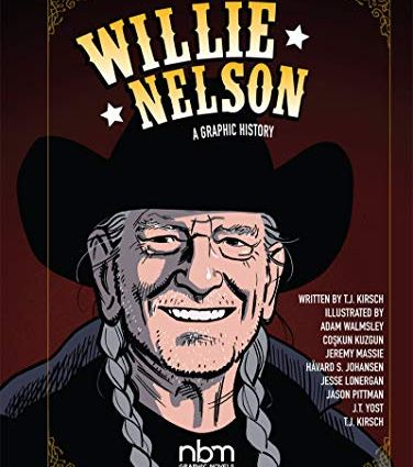Willie Nelson; a Graphic History