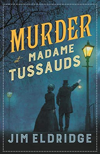 Murder at Madam Tussauds