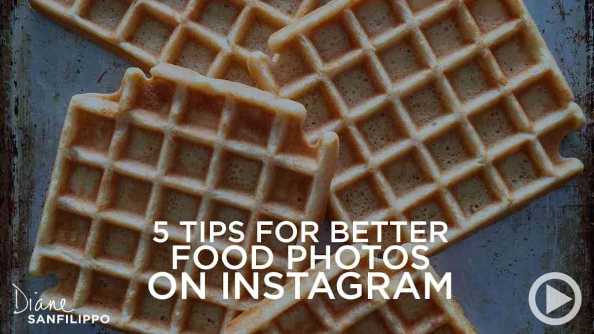 5 Tips for Better Food Photography | Diane Sanfilippo
