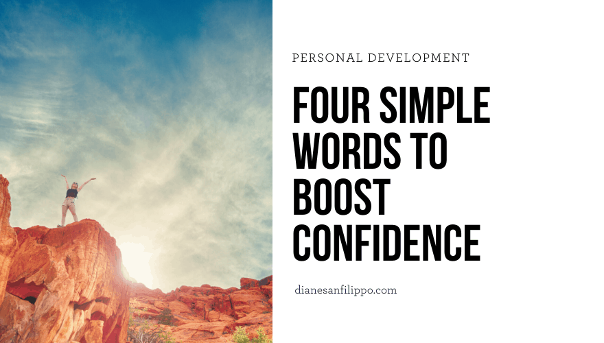 image reads: four simple words to boost confidence