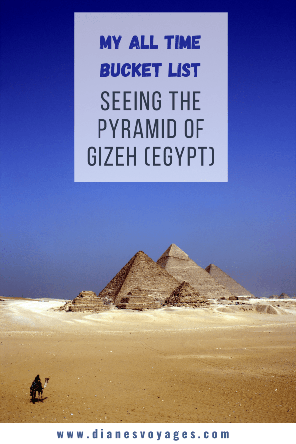 my-bucket-list-dianes-voyages-best-place-to-visit-to-travel-egypt-pyramid-gizeh