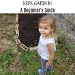 Kids Garden:  A Beginner's Guide To Gardening For Kids