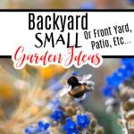 Backyard Small Garden Ideas Or Front Yard, Patio, Etc…