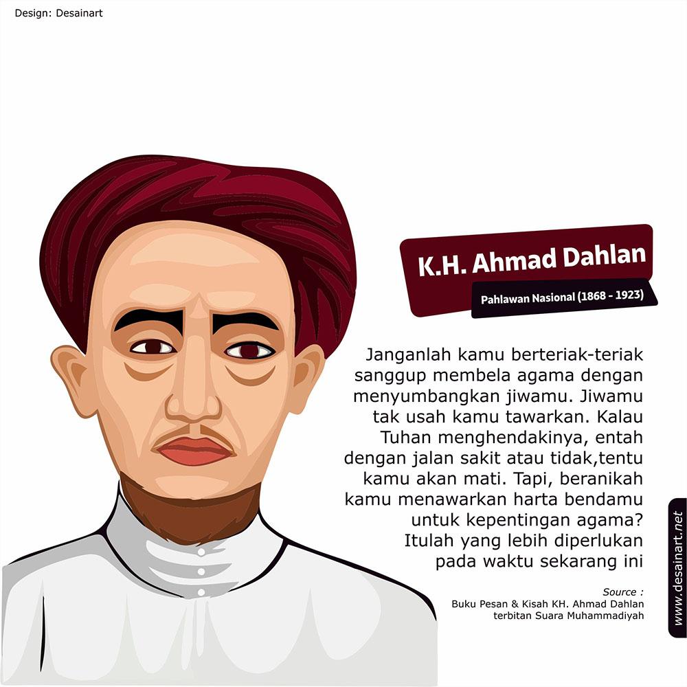 Quotes Inspiratif KH Ahmad Dahlan
