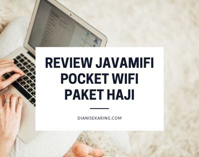 Review Javamifi Pocket Wifi Paket Haji