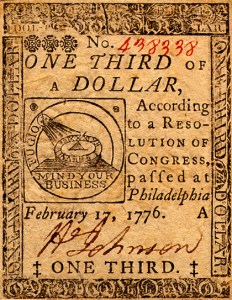 "A sample of Continental currency, 1776. ""Mind your business"" is such a lovely motto for currency!"