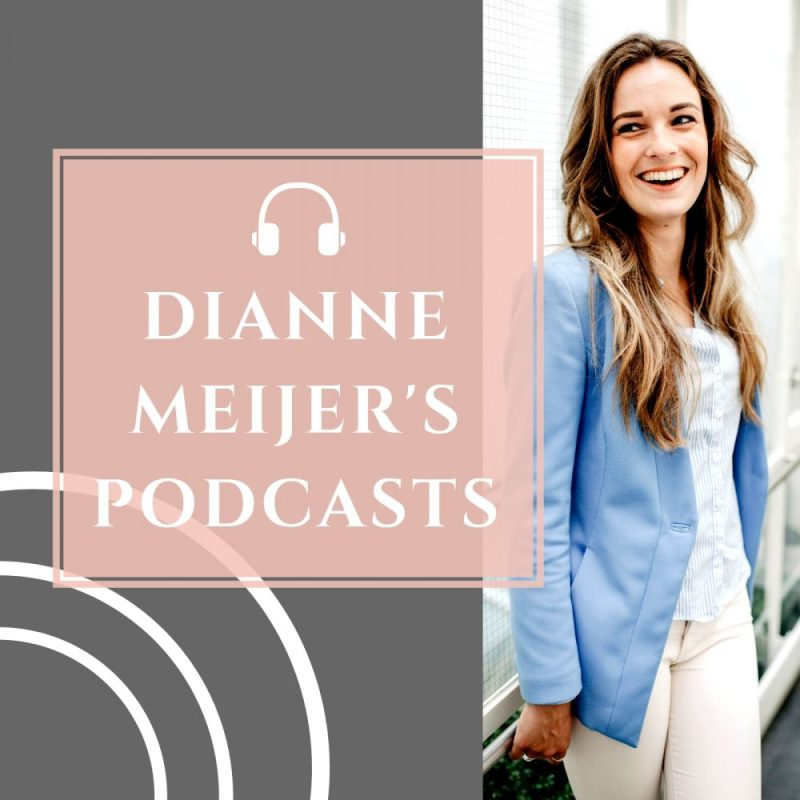 Dianne Meijer podcast spirit business coach ondernemers influencers