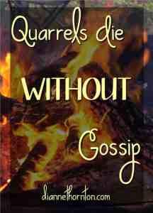 Quarrels Die WITHOUT Gossip PV