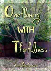 Overflowing WITH Thankfulness PV