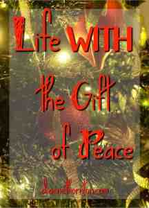 It's almost Christmas! Are you experiencing peace on earth? Peace in your heart? Peace is God's gift to you! Receive it!