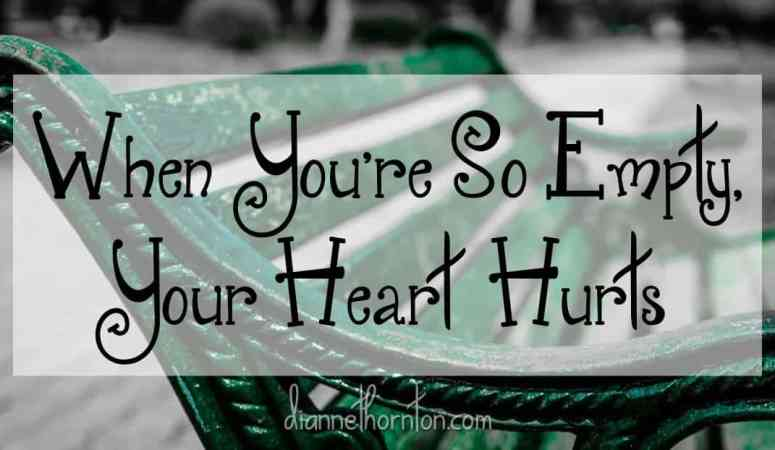 When You Are So Empty, Your Heart Hurts