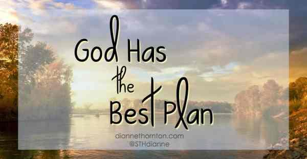 God Has The Best Plan - Sweeter than Honey