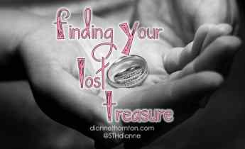 Ever been on a treasure hunt for something that was priceless to you? If you found it, how did you feel? God knows what it's like to find lost treasure too.