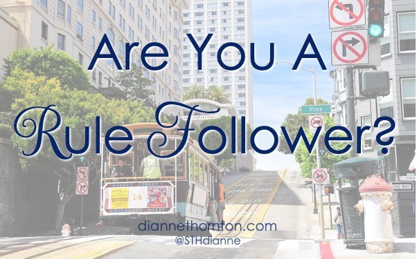 Are you a rule follower? I don't know anyone who loves to follow the rules. But there are times when following the rules is for our benefit!