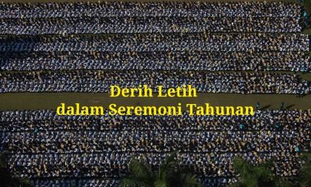 Derih Letih dalam Seremoni Tahunan