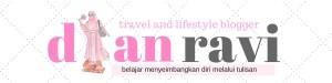 dian ravi - travel and lifestyle blogger indonesia