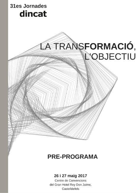 Programa definitiu i inscripcions de les 31es Jornades Dincat 'La Transformació. L'objectiu'