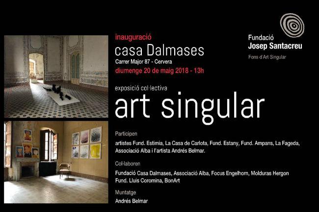 Exposició col·lectiva Art Singular a la Casa Dalmases de Cervera amb la participació d'artistes amb discapacitat
