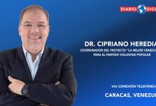 Photo of PODCAST: Desde Caracas…con Cipriano Heredia