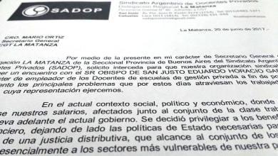 Photo of SADOP Matanza solicitó a la CGT que el Obispo reciba a los docentes