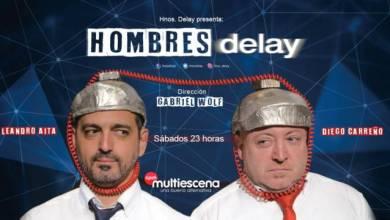 """Photo of Espectáculos: están con """"delay"""", pero el dúo humorístico realiza su aporte teatral"""